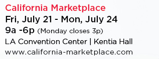 California Marketplace | Friday, July 21 - Monday, July 24 | 9am - 6pm - Monday Closes at 3pm